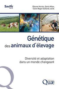 GENETIQUE DES ANIMAUX D'ELEVAGE - DIVERSITE ET ADAPTATION DANS UN MONDE CHANGEANT