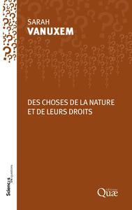 DES CHOSES DE LA NATURE - ENTRE OBJETS ET SUJETS DE DROIT