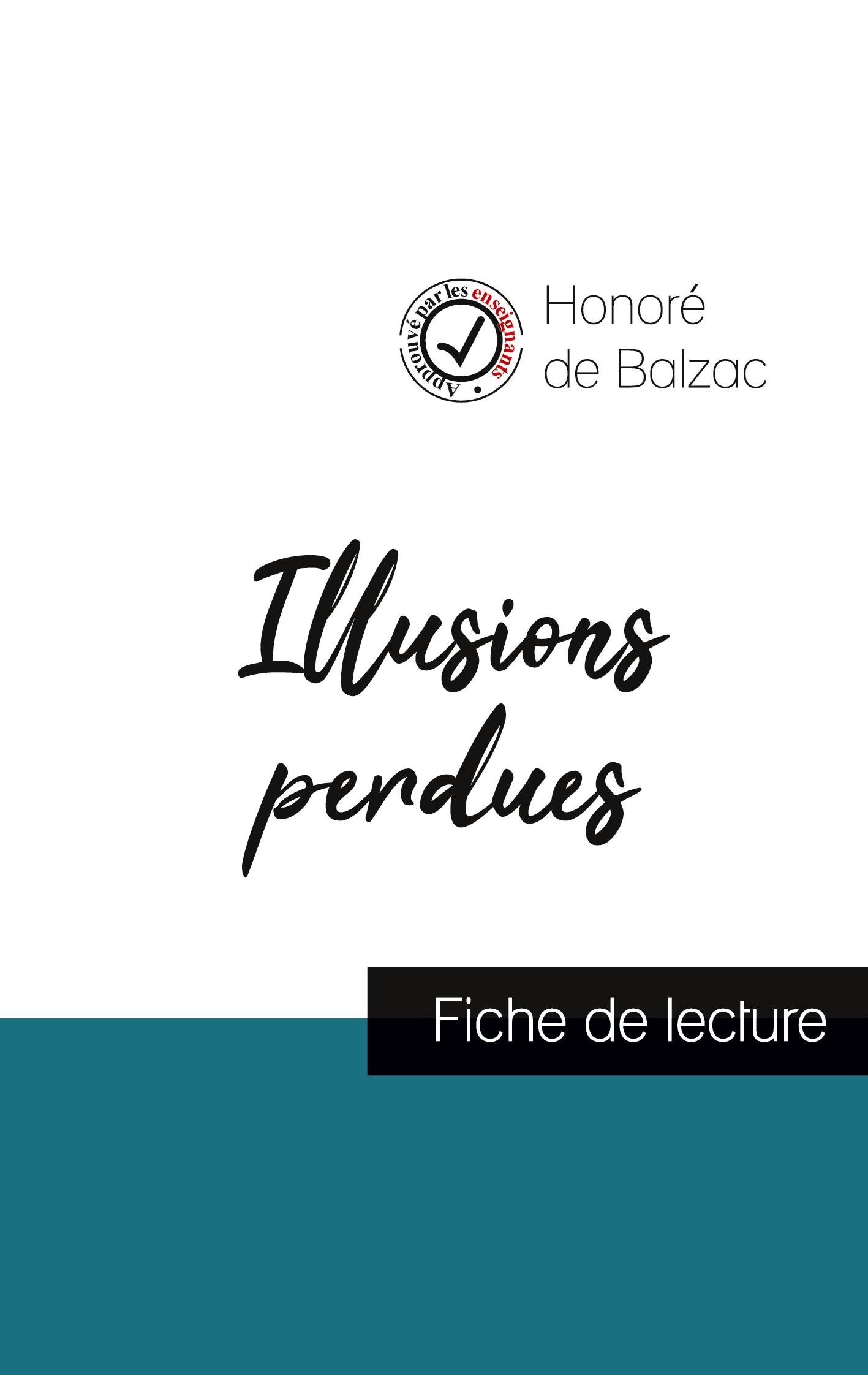 ILLUSIONS PERDUES (FICHE DE LECTURE ET ANALYSE COMPLETE DE L'OEUVRE)