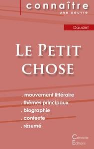 FICHE DE LECTURE LE PETIT CHOSE DE ALPHONSE DAUDET (ANALYSE LITTERAIRE DE REFERENCE ET RESUME COMPLE