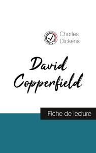 DAVID COPPERFIELD DE CHARLES DICKENS (FICHE DE LECTURE ET ANALYSE COMPLETE DE L'OEUVRE)