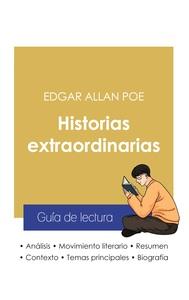 GUIA DE LECTURA HISTORIAS EXTRAORDINARIAS DE EDGAR ALLAN POE (ANALISIS LITERARIO DE REFERENCIA Y RES