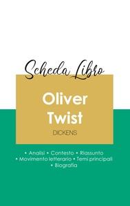 SCHEDA LIBRO OLIVER TWIST DI CHARLES DICKENS (ANALISI LETTERARIA DI RIFERIMENTO E RIASSUNTO COMPLETO