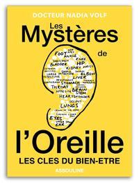 LES MYSTERES DE L'OREILLE