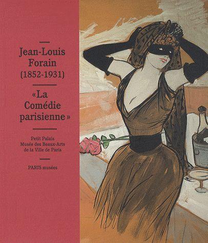 JEAN-LOUIS FORAIN (1852-1931) LA COMEDIE PARISIENNE