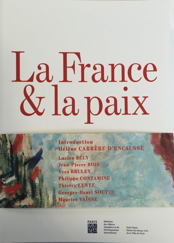 FRANCE ET LA PAIX (LA) - L'ART ET LA PAIX