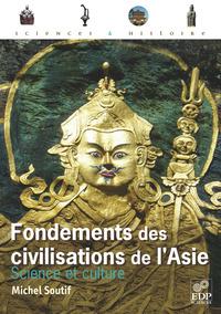 FONDEMENTS DES CIVILISATIONS DE L'ASIE