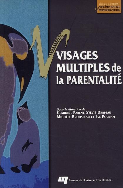 VISAGES MULTIPLES DE LA PARENTALITE