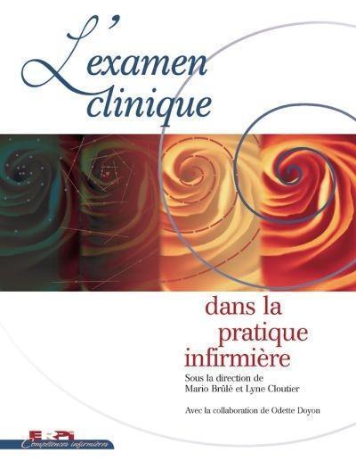 EXAMEN CLINIQUE PRATIQUE INFIRMIERE