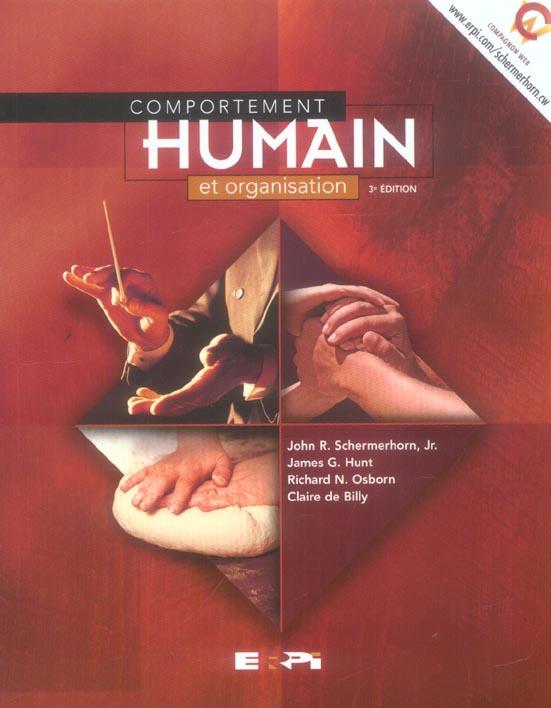 COMPORTEMENT HUMAIN ET ORGANISATION 3E EDITION