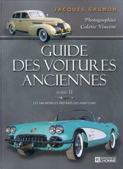 GUIDE VOITURES ANCIENNES T2 - VOL02