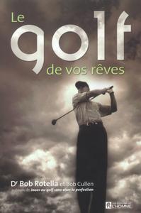 LE GOLF DE VOS REVES