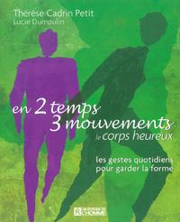 EN 2 TEMPS 3 MOUVEMENTS