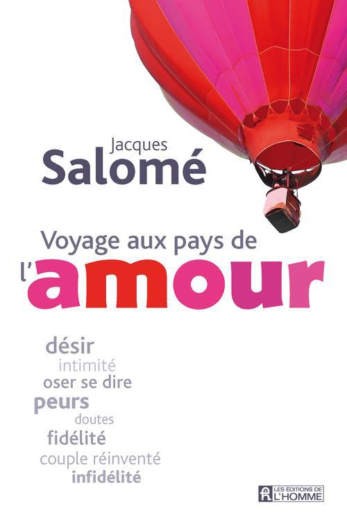 VOYAGE AUX PAYS DE L'AMOUR
