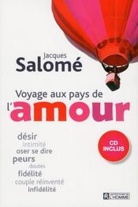 VOYAGE AUX PAYS DE L'AMOUR + CD INCLUS