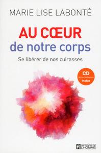 AU COEUR DE NOTRE CORPS + CD DE LA CONFERENCE INCLUS