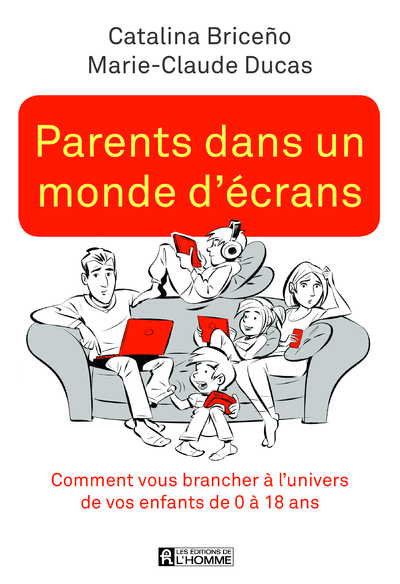 PARENTS DANS UN MONDE D'ECRANS