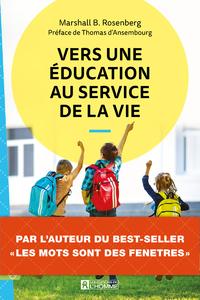 VERS UNE EDUCATION AU SERVICE DE LA VIE