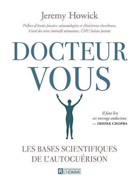 DOCTEUR VOUS - LES BASES SCIENTIFIQUES DE L'AUTOGUERISON