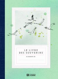 LE LIVRE DES SOUVENIRS