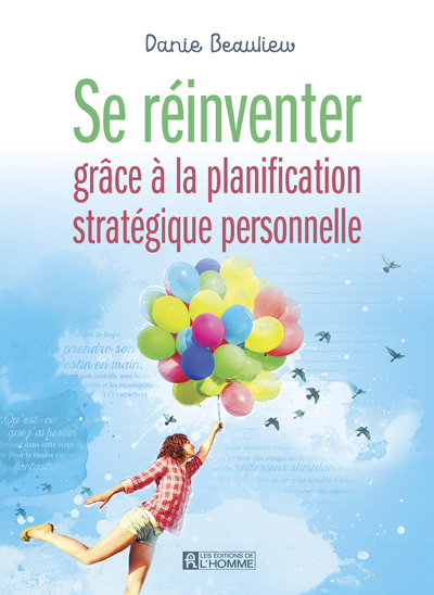 SE REINVENTER GRACE A LA PLANIFICATION STRATEGIQUE PERSONNELLE