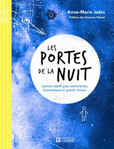 LES PORTES DE LA NUIT - JOURNAL CREATIF POUR NOCTAMBULES ET GRANDS REVEURS