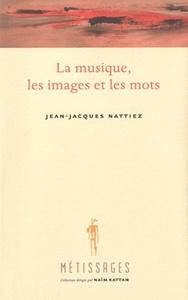 MUSIQUE LES IMAGES ET LES MOTS (LA)