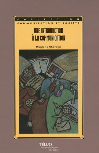 INTRODUCTION A LA COMMUNICATION 3E EDITION