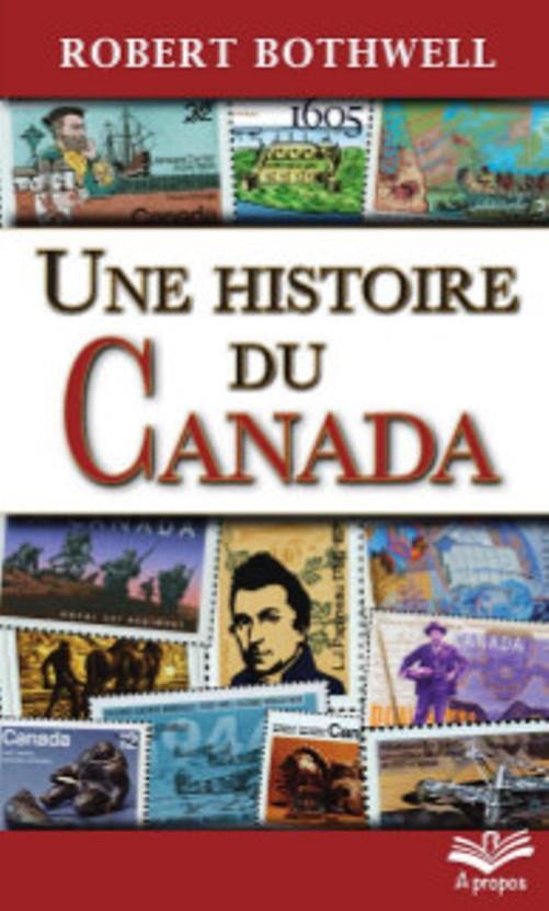 UNE HISTOIRE DU CANADA (POCHE)