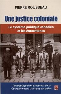 UNE JUSTICE COLONIALE