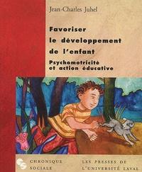 FAVORISER LE DEVELOPPEMENT DE L'ENFANT