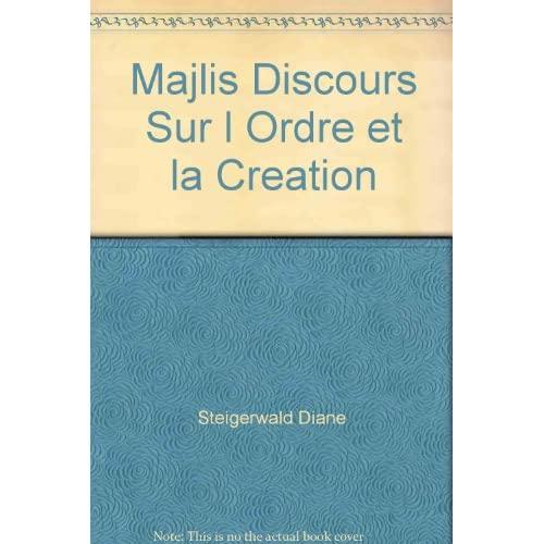 MAJLIS DISCOURS SUR L ORDRE ET LA CREATION