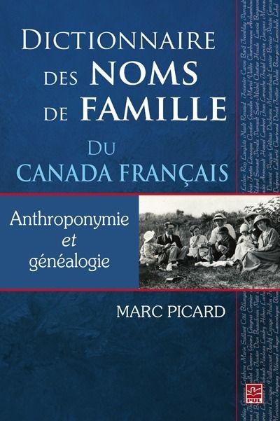 DICTIONNAIRE DES NOMS DE FAMILLE DU CANADA FRANCAIS