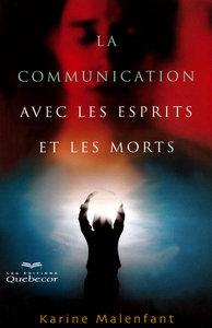 LA COMMUNICATION AVEC LES ESPRITS ET LES MORTS