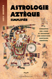 ASTROLOGIE AZTEQUE SIMPLIFIEE