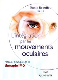 L'INTEGRATION PAR LES MOUVEMENTS OCCULAIRES