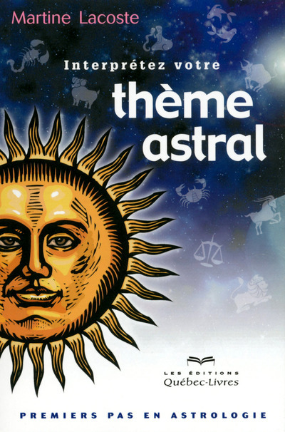 INTERPRETEZ VOTRE THEME ASTRAL 4EME EDITION