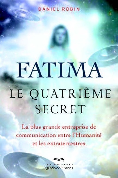 FATIMA - LE QUATRIEME SECRET