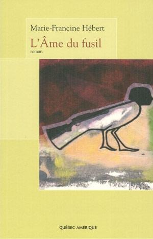 L'AME DU FUSIL