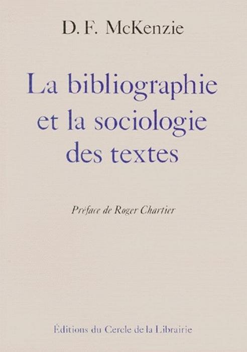 BIBLIOGRAPHIE ET LA SOCIOLOGIE DES TEXTES