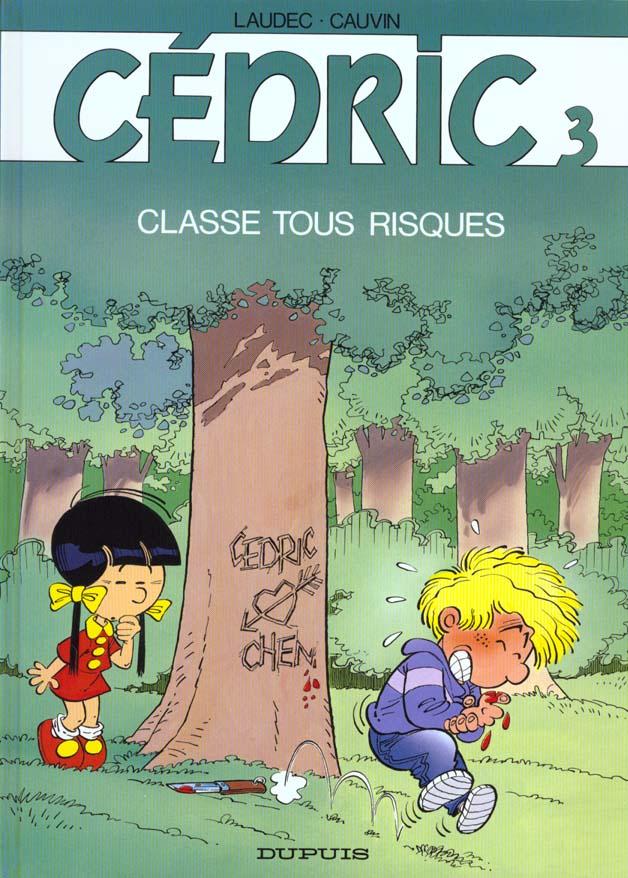 Cedric - tome 3 - classe tous risques