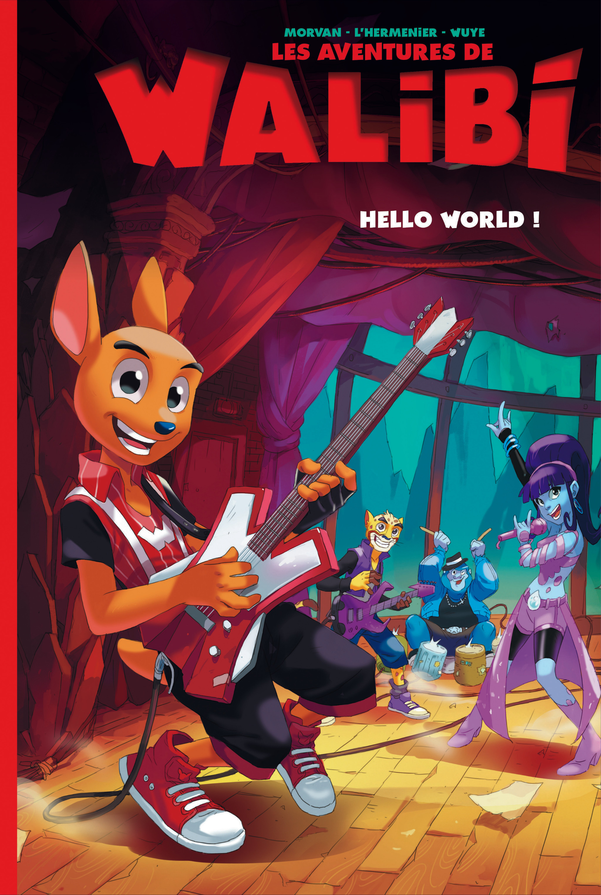 WALIBI T2 WALIBI - TOME 2 - HELLO WORLD !