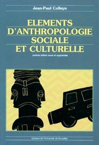 ELEMENTS D'ANTHROPOLOGIE SOCIALE ET CULTURELLE