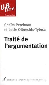 TRAITE DE L'ARGUMENTATION LA NOUVELLE RHETORIQUE
