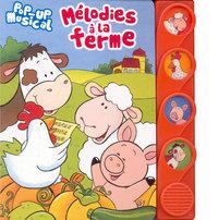 MELODIES A LA FERME POP-UP MUSICAL