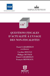 QUESTIONS FISCALES D'ACTUALITE A L'USAGE DES NON-FISCALISTES