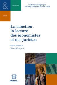 LA SANCTION : LA LECTURE DES ECONOMISTES ET DES JURISTES