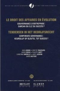 GOUVERNANCE D'ENTREPRISE : CARCAN OU CLE DU SUCCES ? - CORPORATE GOVERNANCE : KEURSLIJF OF SLEUTEL T