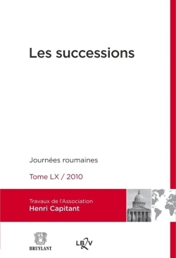 LES SUCCESSIONS - JOURNEES ROUMAINES - TOME LX / 2010