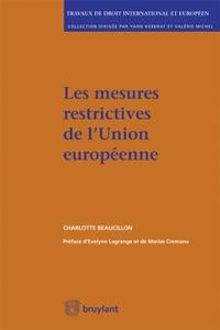 LES MESURES RESTRICTIVES DE L'UNION EUROPEENNE - INSTRUMENTS DE PARTICIPATION AUX MECANISMES INTERNA
